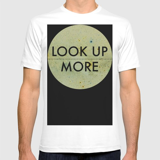 Look Up More T-shirt