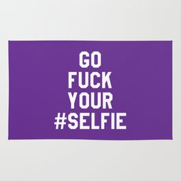 GO FUCK YOUR SELFIE (Purple) Rug
