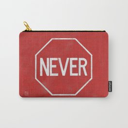 NEVER STOP Carry-All Pouch