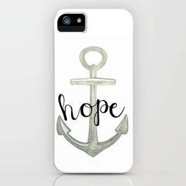 Hope, we have this hope as an anchor for the soul, Hebrews 6:19 iPhone Case