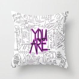 You Are - Fuchsia Throw Pillow