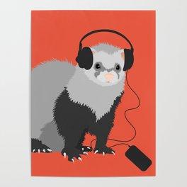 Music Loving Ferret Poster