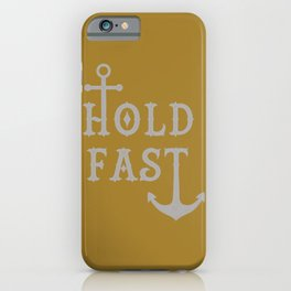 Hold Fast Anchor Gold/Silver iPhone Case