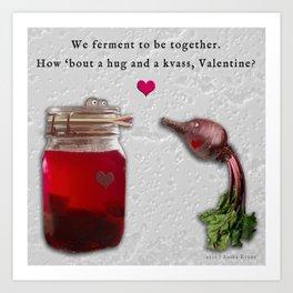 Beet Kvass Valentine Art Print