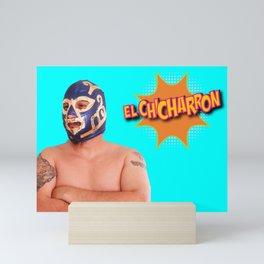 El Chicharron Mini Art Print