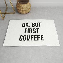 OK, But First Covfefe Rug