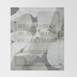 Proverbs 31:25 Throw Blanket