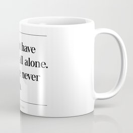 We Don't Have To Do It All Alone We Were Never Meant To Brene Brown Quote, Daring Greatly Coffee Mug