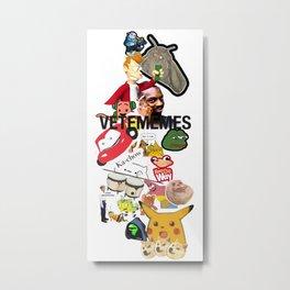 VETEMEMES Metal Print