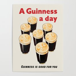 Guinness Is Good For You - Original vintage Beer poster Poster