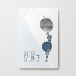 Graphic Art RELAX - FIND YOR BALANCE | blue Metal Print