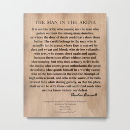 The Man In The Arena Metal Print