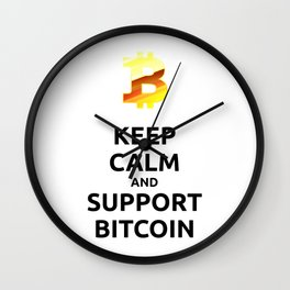 KEEP CALM and SUPPORT BITCOIN! Wall Clock