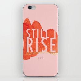 STILL I RISE iPhone Skin
