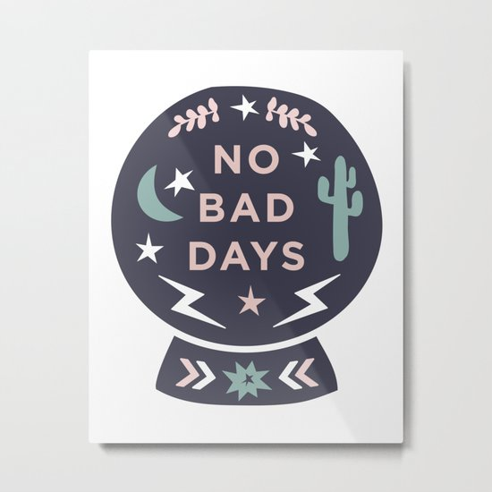 """No Bad Days"" Desert Snow Globe Minimal Print Metal Print"