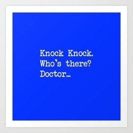 Knock-Knock 1 Art Print