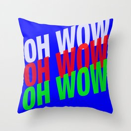 OH WOW #3 Throw Pillow