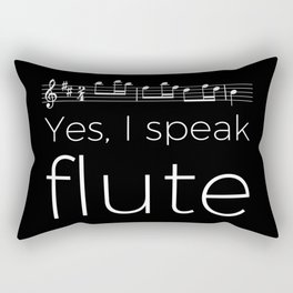 Yes, I speak flute Rectangular Pillow