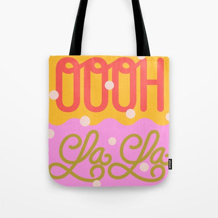 Oooh La La Tote Bag