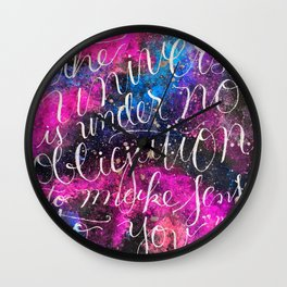 """""""The Universe is Under no Obligation to Make Sense to You."""" -Neil deGrasse Tyson Wall Clock"""