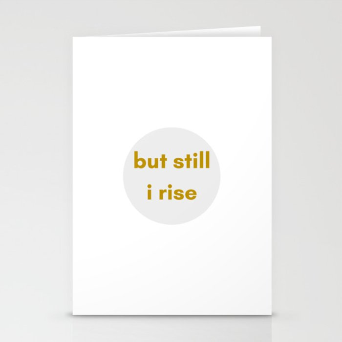 BUT STILL I RISE - FEMINIST QUOTE Stationery Cards