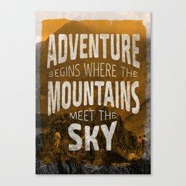 Adventure begins where the mountains meet the sky Canvas Print