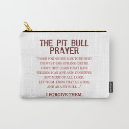 The Pit Bull Prayer Carry-All Pouch