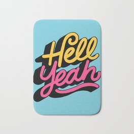hell yeah 002 x typography Bath Mat