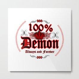 100% Demon Metal Print