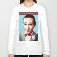 pee wee Long Sleeve T-shirts featuring Pee-Wee Herman Is Back by lensebender