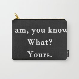 Yours Carry-All Pouch