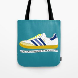 I've Always Wanted to be a Zissou - The Life Aquatic Tote Bag
