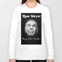 kevin russ Long Sleeve T-shirts featuring Russ Meyer Tribute Poster by Holland