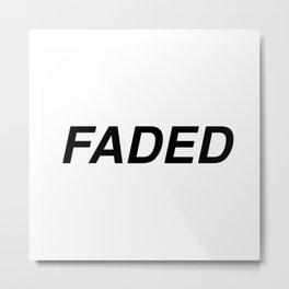FADED Metal Print