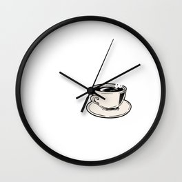 "Great Coffee T-shirt For Caffeine Lovers ""A Day Without Coffee Is Like Just Kidding, I Have No Idea"" Wall Clock"