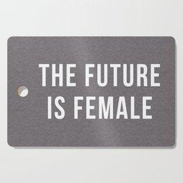 Future Is Female Quote Cutting Board