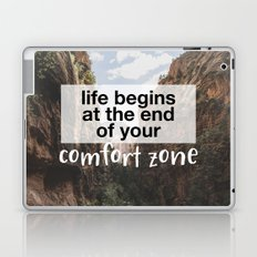 Life begins at the end of your comfort zone. Laptop & iPad Skin