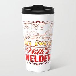 In love with a Welder Travel Mug