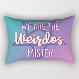 We are the Weirdos, Mister Rectangular Pillow