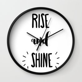 Rise And Shine Typography Wall Clock