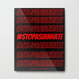 Stop asian hate Metal Print
