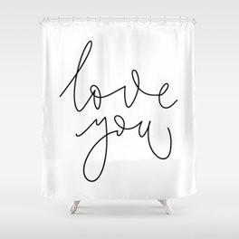Minimalist lettering love you in English on white background Shower Curtain