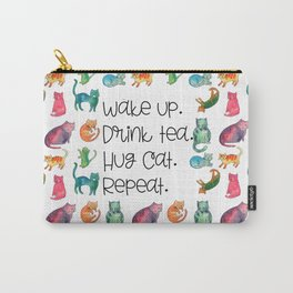 Wake Up. Drink Tea. Hug Cat. Repeat. Carry-All Pouch