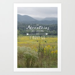 Mountains are Calling - The Smokys Art Print