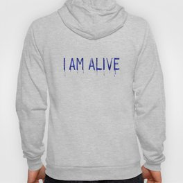 I AM ALIVE - Blue Blood - Detroit: Become Human Deviant Writing Hoody