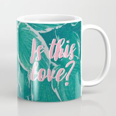 Is This Love? Mug