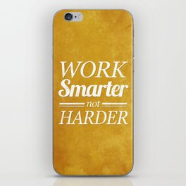 Work Smarter iPhone Skin