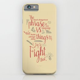 Grace Hopper quote, I always try to Fight That, Color version, inspiration, motivation, sentence iPhone Case