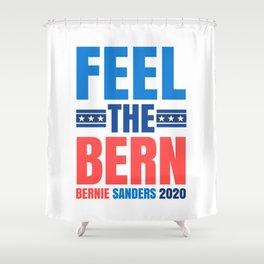 FEEL THE BERN BERNIE SANDERS 2020 Shower Curtain