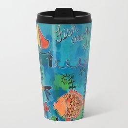 Fish Are Friends Travel Mug